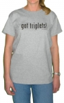 Got Triplets Mom T-Shirt