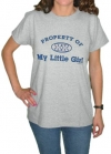 Property of My Little Girl Mom T-Shirt